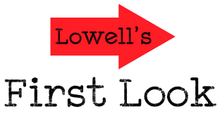 Lowell's First Look